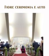 I fiori per la cerimonia, auto e chiesa. Clicca!